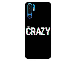 Husa Silicon Soft Upzz Print Huawei P30 Pro Model Crazy